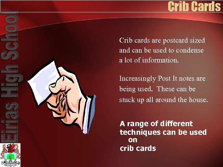 Crib Cards Crib cards are postcard sized and can be used to condense a