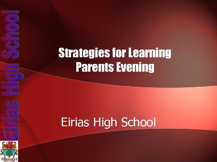 Strategies for Learning Parents Evening Eirias High School