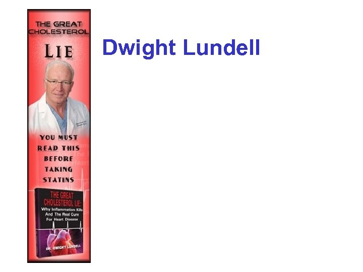 Dwight Lundell