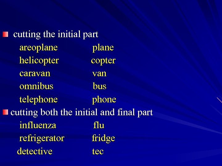 cutting the initial part areoplane helicopter caravan omnibus telephone cutting both the initial and