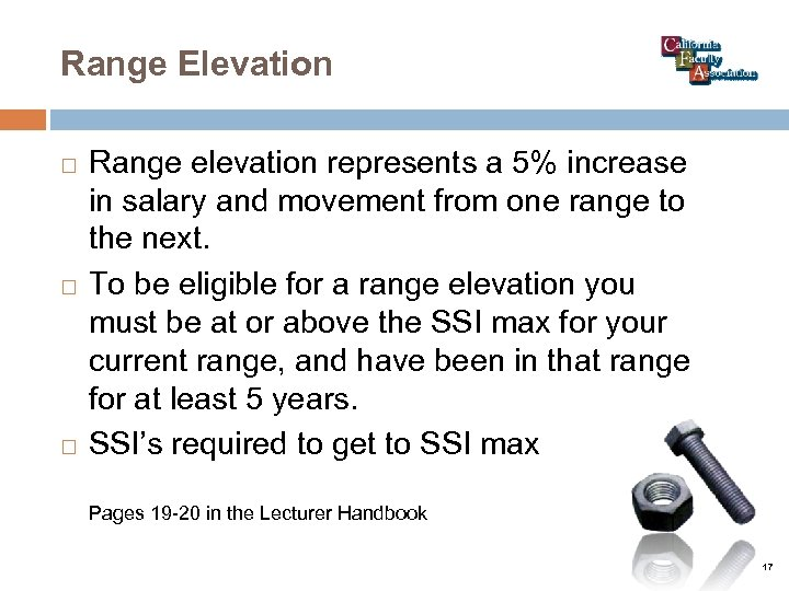 Range Elevation Range elevation represents a 5% increase in salary and movement from one