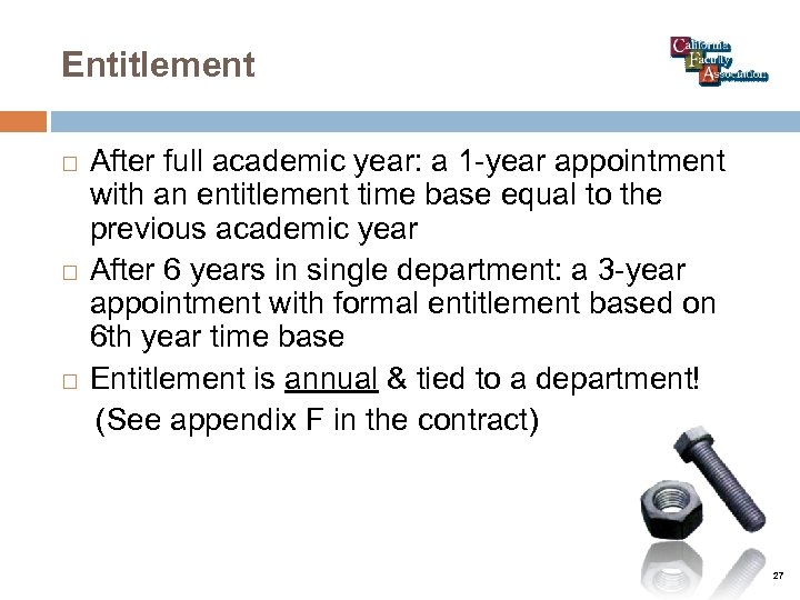 Entitlement After full academic year: a 1 -year appointment with an entitlement time base