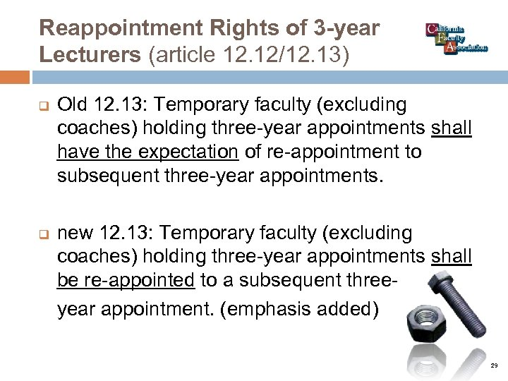 Reappointment Rights of 3 -year Lecturers (article 12. 12/12. 13) q q Old 12.