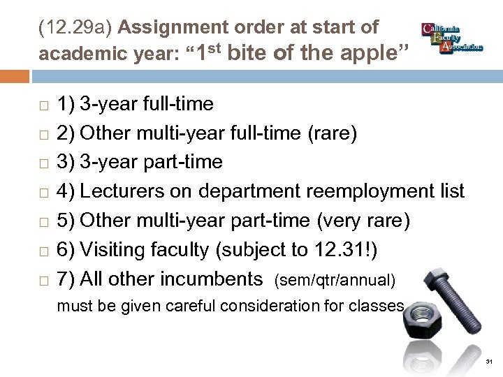 """(12. 29 a) Assignment order at start of academic year: """" 1 st bite"""