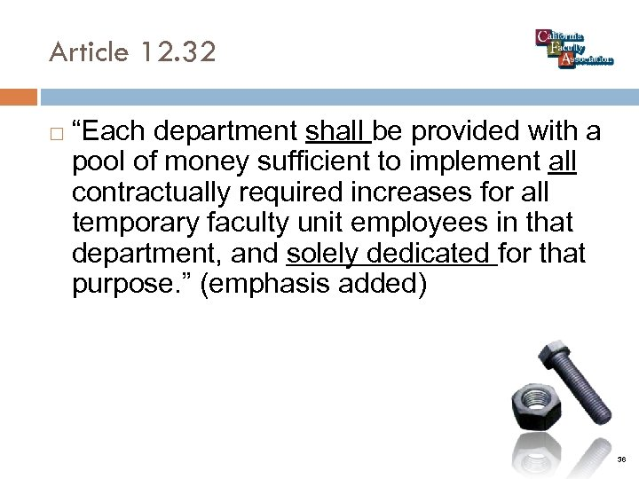"""Article 12. 32 """"Each department shall be provided with a pool of money sufficient"""