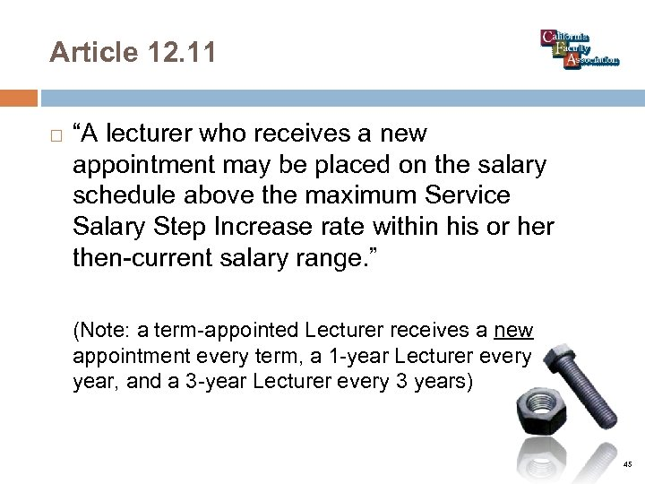 "Article 12. 11 ""A lecturer who receives a new appointment may be placed on"