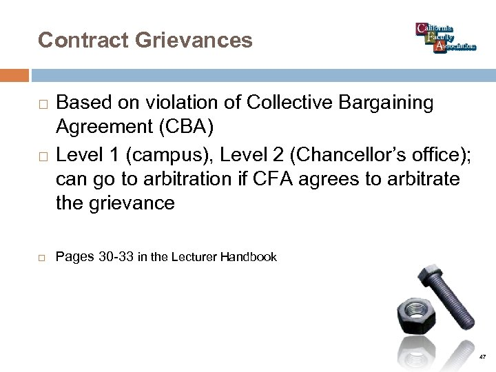 Contract Grievances Based on violation of Collective Bargaining Agreement (CBA) Level 1 (campus), Level