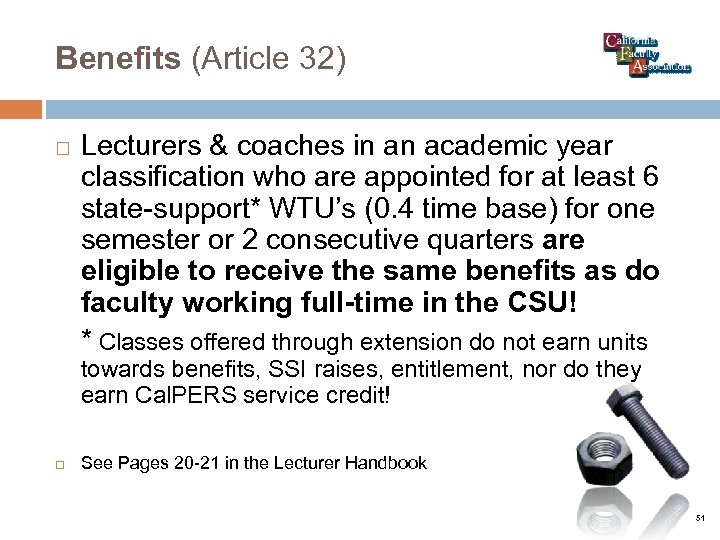 Benefits (Article 32) Lecturers & coaches in an academic year classification who are appointed