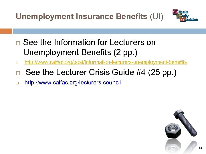 Unemployment Insurance Benefits (UI) See the Information for Lecturers on Unemployment Benefits (2 pp.