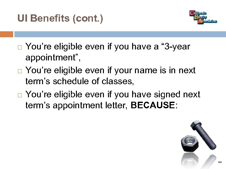 """UI Benefits (cont. ) You're eligible even if you have a """" 3 -year"""