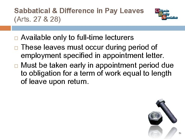 Sabbatical & Difference in Pay Leaves (Arts. 27 & 28) Available only to full-time