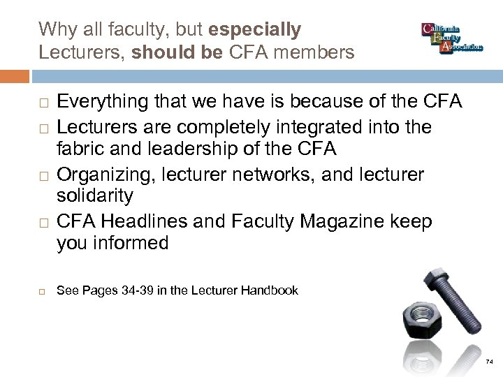Why all faculty, but especially Lecturers, should be CFA members Everything that we have