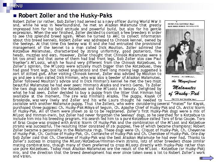MENU n Robert Zoller and the Husky-Paks Robert Zoller (or rather, Bob Zoller) had
