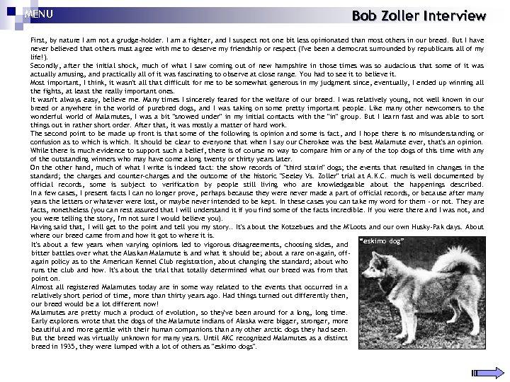MENU Bob Zoller Interview First, by nature I am not a grudge-holder. I am