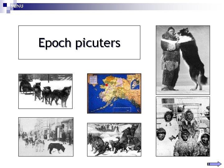 MENU Epoch picuters