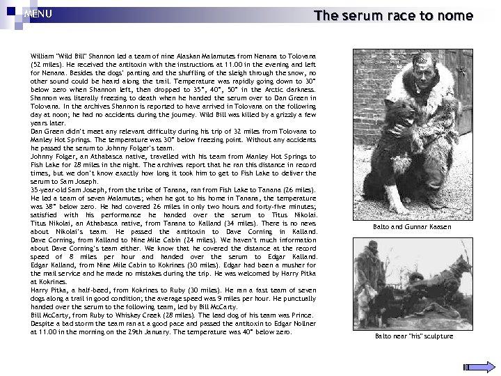 MENU The serum race to nome William