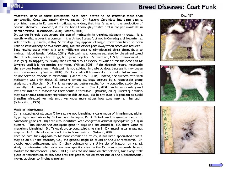 MENU Breed Diseases: Coat Funk Moreover, none of these treatments have been proven to