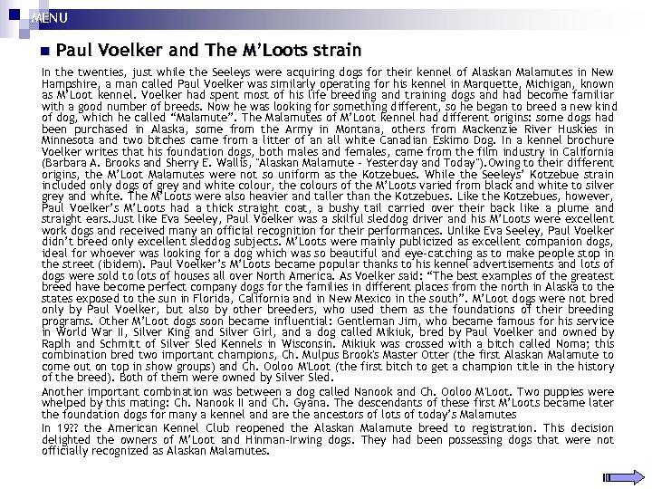 MENU n Paul Voelker and The M'Loots strain In the twenties, just while the