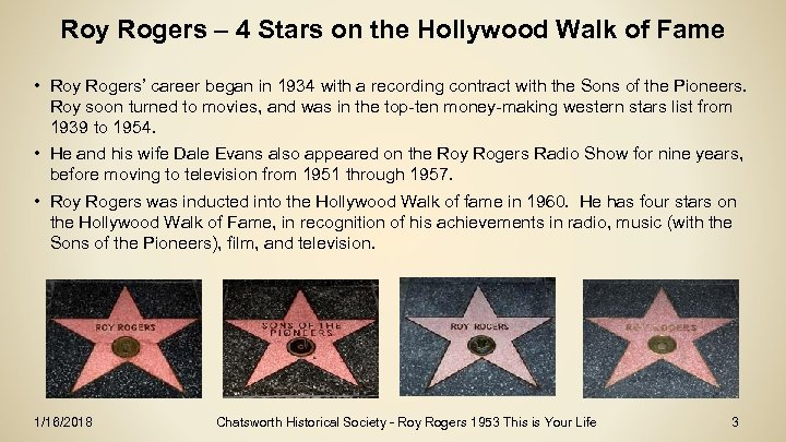 Roy Rogers – 4 Stars on the Hollywood Walk of Fame • Roy Rogers'
