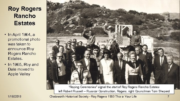 Roy Rogers Rancho Estates • In April 1964, a promotional photo was taken to
