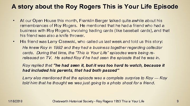 A story about the Roy Rogers This is Your Life Episode • • At