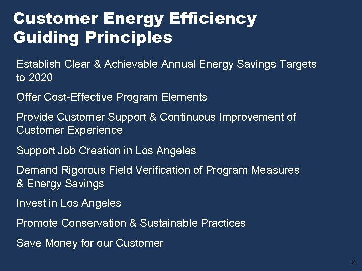 Customer Energy Efficiency Guiding Principles Establish Clear & Achievable Annual Energy Savings Targets to
