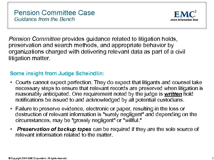 Pension Committee Case Guidance from the Bench Pension Committee provides guidance related to litigation
