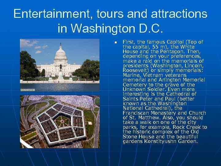 Entertainment, tours and attractions in Washington D. C. n First, the famous Capitol (Top