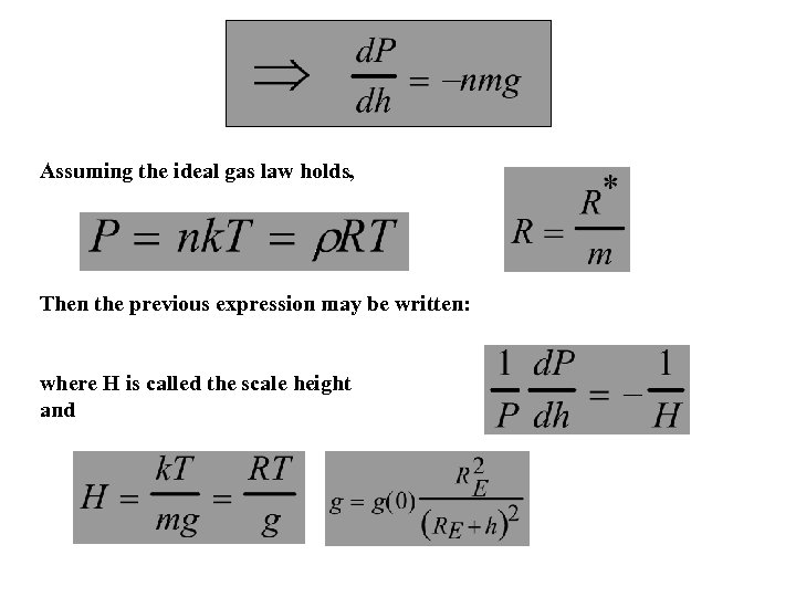 Assuming the ideal gas law holds, Then the previous expression may be written: where