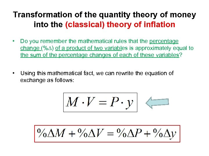 Transformation of the quantity theory of money into the (classical) theory of inflation •