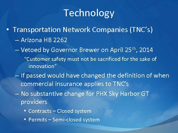 Technology • Transportation Network Companies (TNC's) – Arizona HB 2262 – Vetoed by Governor