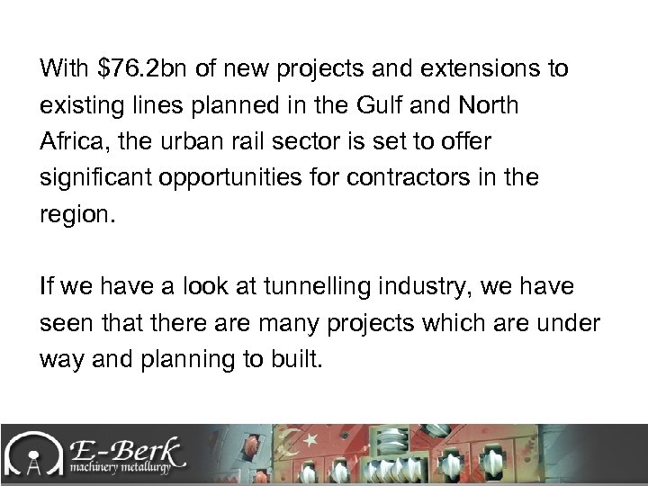 With $76. 2 bn of new projects and extensions to existing lines planned in