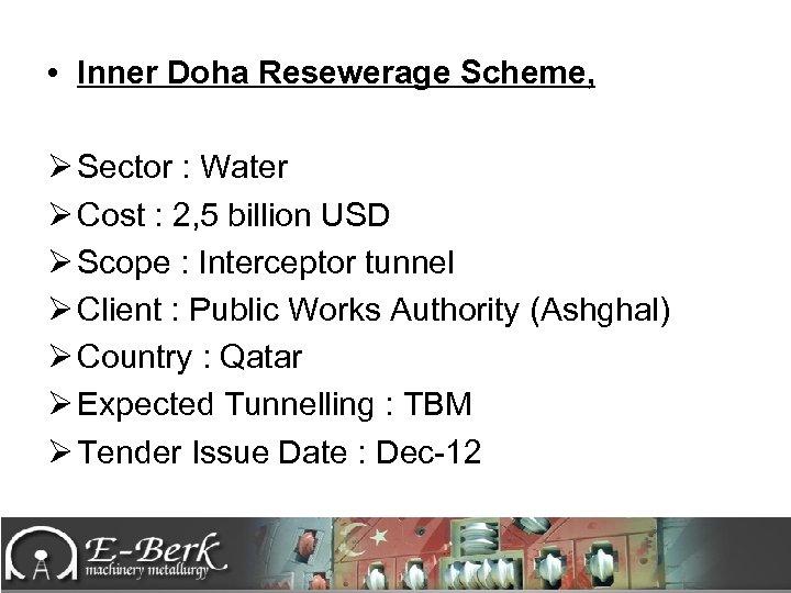• Inner Doha Resewerage Scheme, Ø Sector : Water Ø Cost : 2,