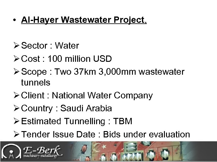 • Al-Hayer Wastewater Project, Ø Sector : Water Ø Cost : 100 million