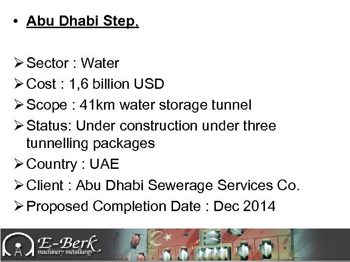 • Abu Dhabi Step, Ø Sector : Water Ø Cost : 1, 6