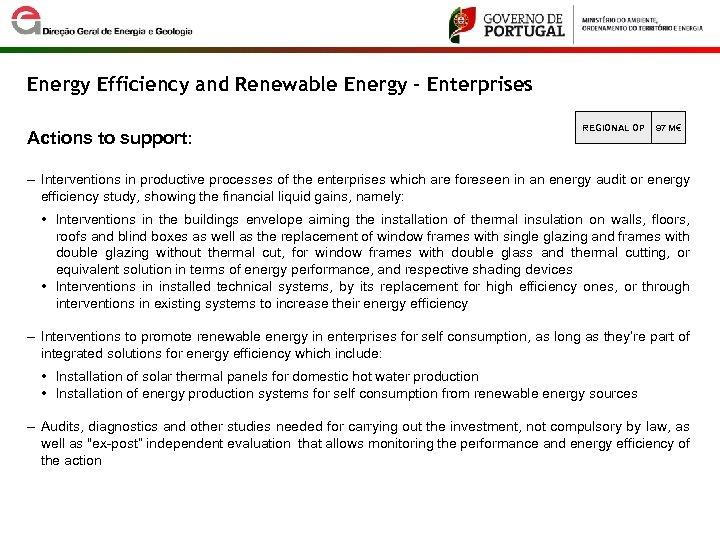 Energy Efficiency and Renewable Energy – Enterprises Actions to support: REGIONAL OP 97 M€
