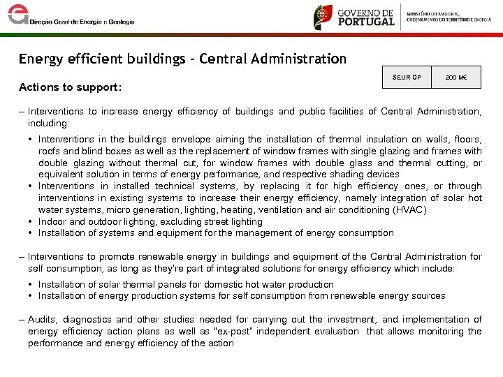 Energy efficient buildings - Central Administration SEUR OP 200 M€ Actions to support: ‒