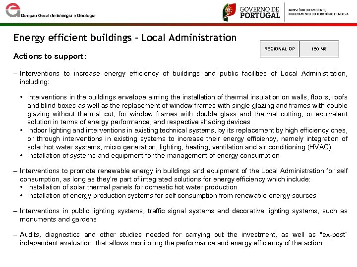 Energy efficient buildings - Local Administration REGIONAL OP 180 M€ Actions to support: ‒