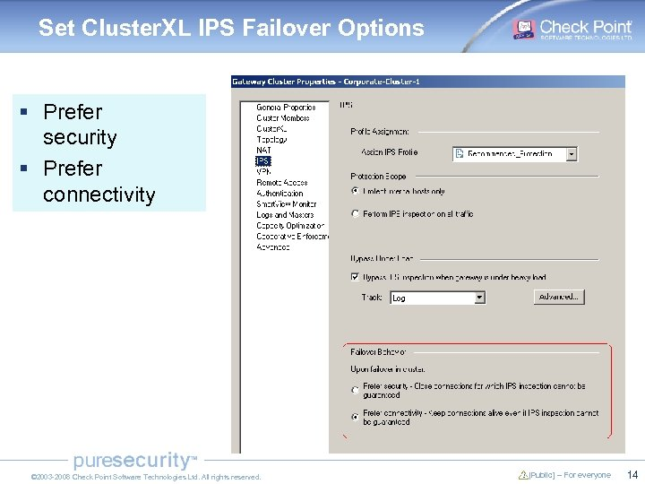 Set Cluster. XL IPS Failover Options § Prefer security § Prefer connectivity © 2003