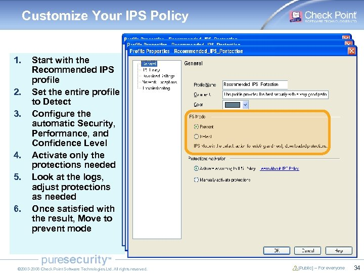 Customize Your IPS Policy 1. 2. 3. 4. 5. 6. Start with the Recommended