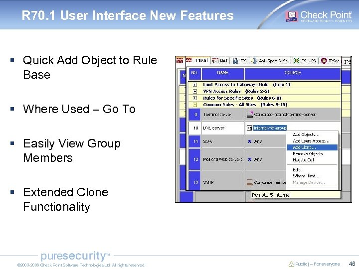 R 70. 1 User Interface New Features § Quick Add Object to Rule Base