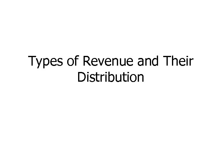 Types of Revenue and Their Distribution