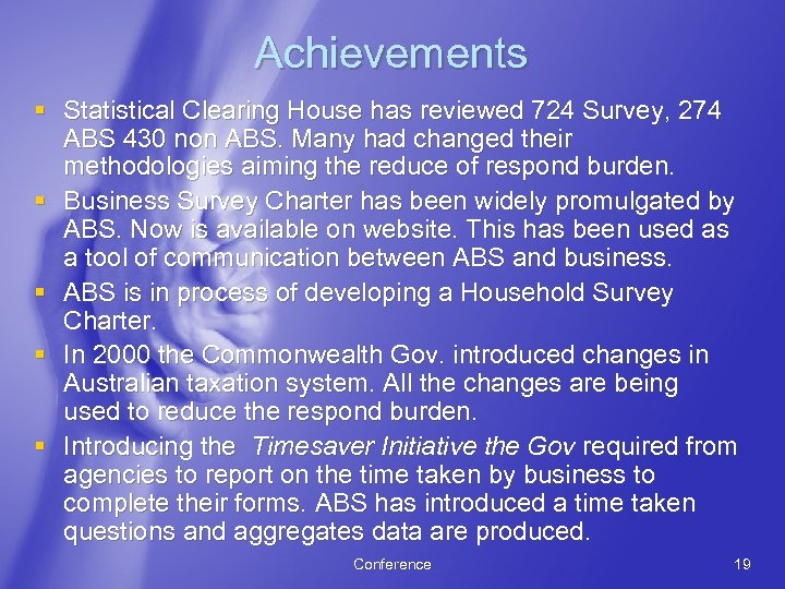 Achievements § Statistical Clearing House has reviewed 724 Survey, 274 ABS 430 non ABS.
