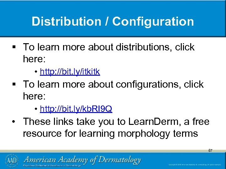 Distribution / Configuration § To learn more about distributions, click here: • http: //bit.