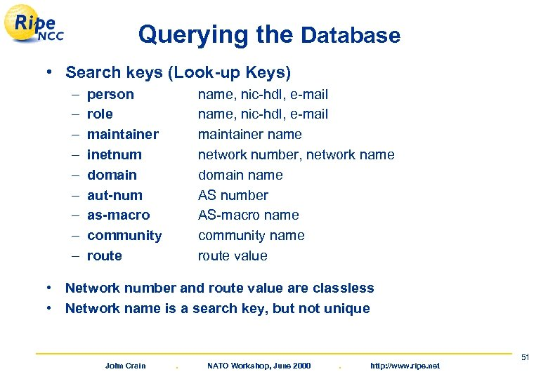 Querying the Database • Search keys (Look-up Keys) – – – – – person