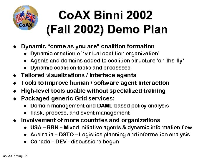 "Co. AX u Dynamic ""come as you are"" coalition formation u u u u"