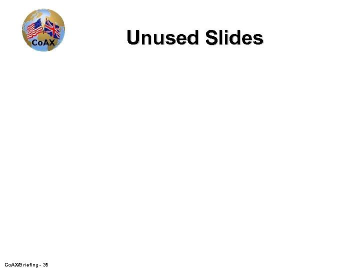 Co. AX/Briefing - 35 Unused Slides