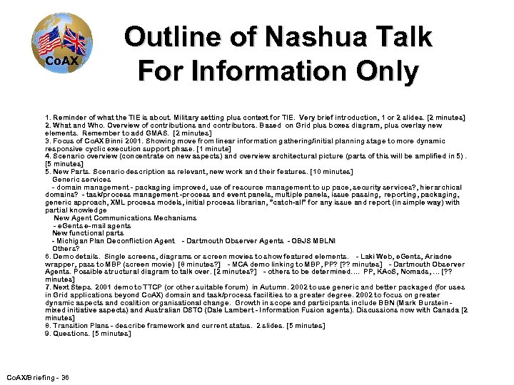 Co. AX Outline of Nashua Talk For Information Only 1. Reminder of what the