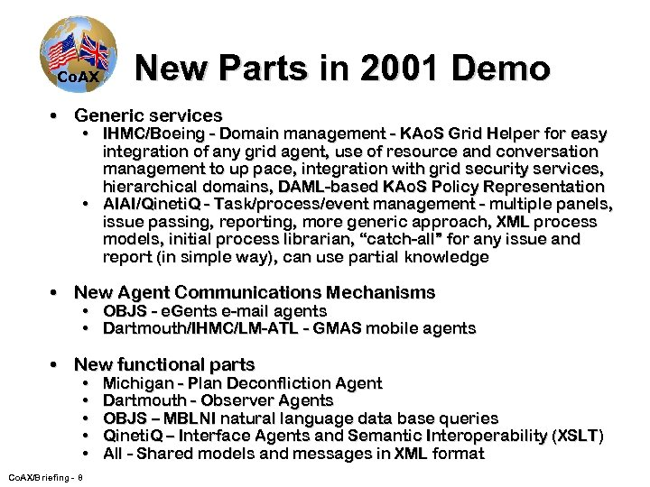 Co. AX New Parts in 2001 Demo • Generic services • IHMC/Boeing - Domain
