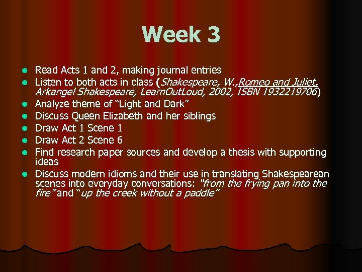 Week 3 l l l l Read Acts 1 and 2, making journal entries